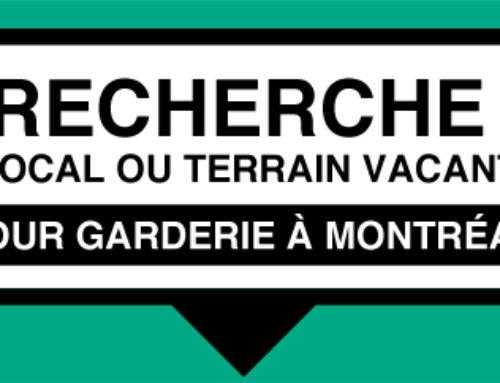 Recherche local ou terrain vacant pour garderie à Montréal